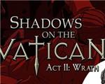 梵蒂冈的阴影:第二章愤怒