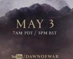 神秘短片流出《战锤40K:战争黎明3》真的要来么?