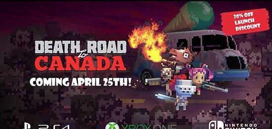 僵尸游戏《加拿大死亡之路》将于4月25日登陆主机